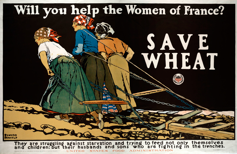 Edward Penfield (1866–1925), Will You Help the Women of France? Save Wheat. They Are Struggling against Starvation, and Trying to Feed Not Only Themselves and Children, but Their Husbands and Sons Who Are Fighting in the Trenches., 1918. Color lithograph. New York: Printed by W. F. Powers Litho. Co.; Washington, D.C.: Published by the U. S. Food Administration. 36½ x 56¼ inches (sheet). Gift of Bartlett H. Hayes, 1985