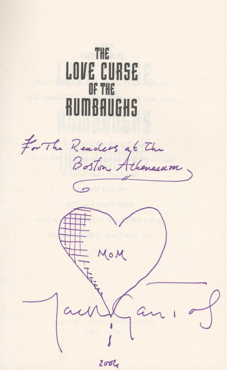 "Jack Gantos' inscription inside ""The Love Curse of the Rumbaughs."""