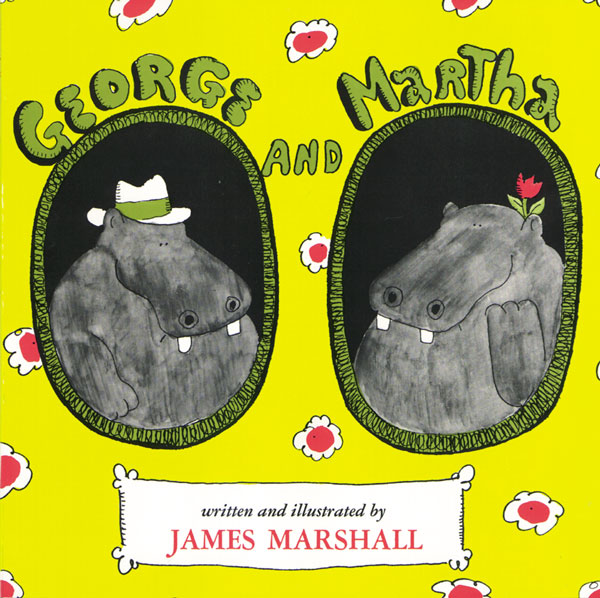 Marshall, James. George and Martha. Boston: Houghton Mifflin, 1972.