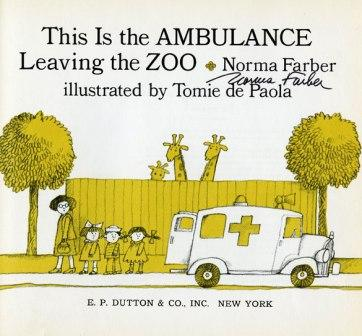 "Book Cover: ""This is the Ambulance Leaving the Zoo,"" title page singed by Farber."
