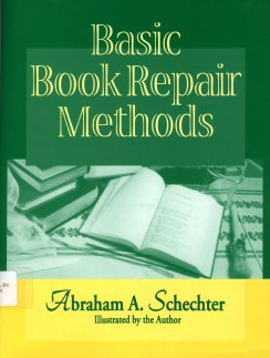 cover: Basic Book Repair Methods by Abraham Schecter