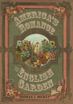 America's romance with the English garden book cover