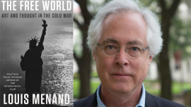 Cover image of The Free World beside image of author Louis Menand