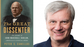 Book cover of The Great Dissenter next to author Peter S. Canellos